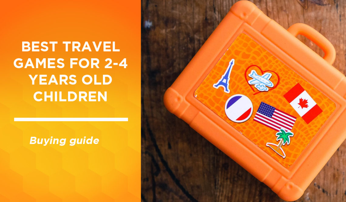 The best travel games in Canada in 2021 for children from 2 to 4 years old